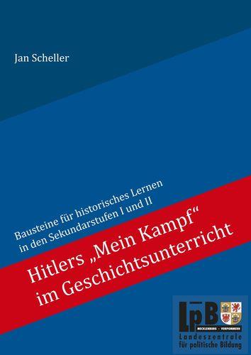 """Hitlers """"Mein Kampf"""" im Geschichtsunterricht"""