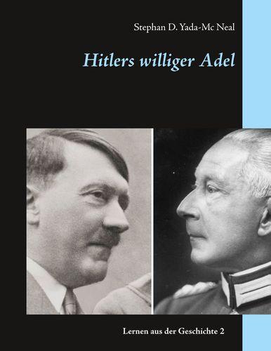 Hitlers williger Adel