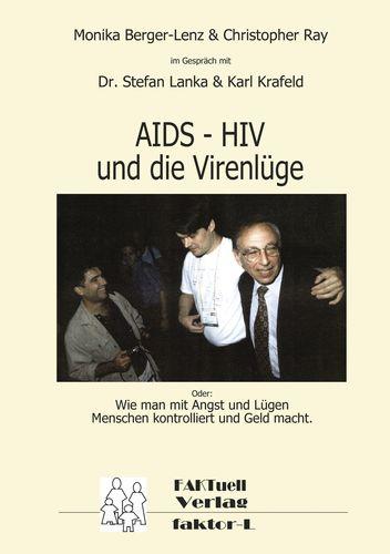 HIV – AIDS und die Virenlüge