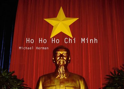 Ho Ho Ho Chi Minh