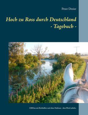Hoch zu Ross durch Deutschland - Tagebuch -
