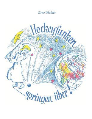 Hockeyfunken springen über