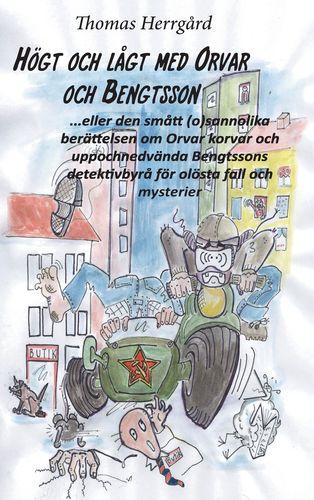 Högt och lågt med Orvar och Bengtsson