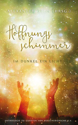 Hoffnungsschimmer - Im Dunkel ein Licht