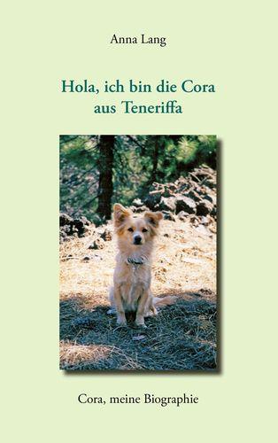 Hola, ich bin die Cora aus Teneriffa