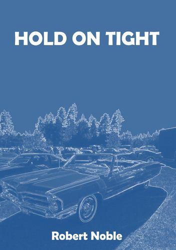 HOLD ON TIGHT