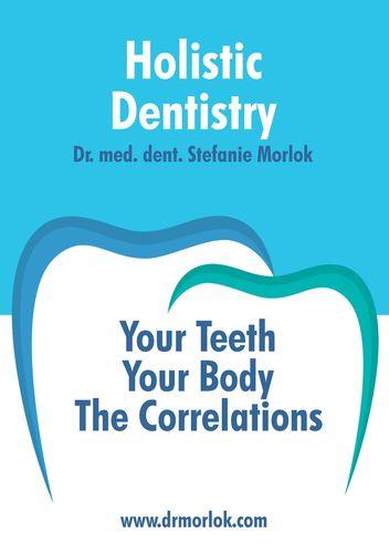 Holistic Dentistry.