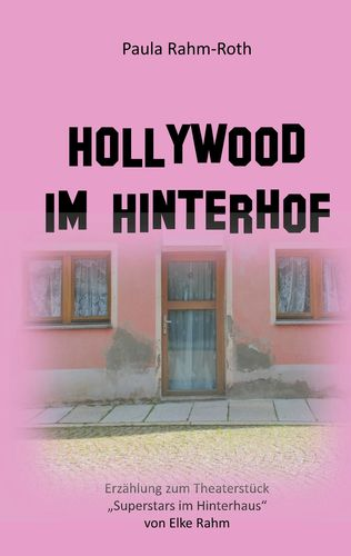 Hollywood im Hinterhof