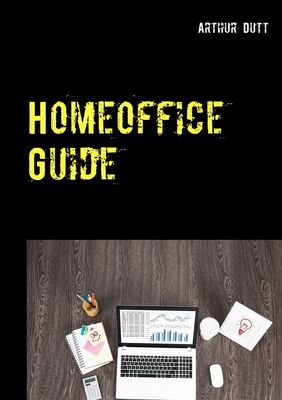 Homeoffice Guide
