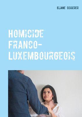 Homicide Franco-Luxembourgeois