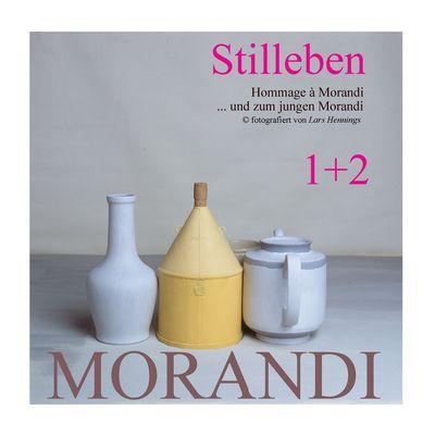Hommage à Morandi und zum jungen Morandi