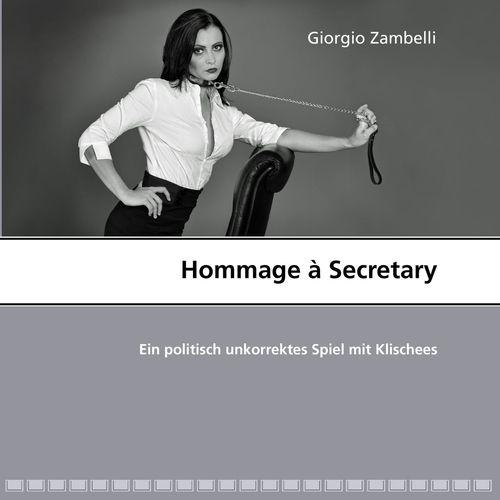 Hommage à Secretary