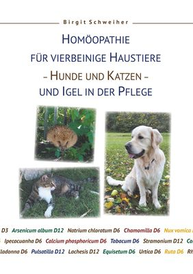 Homöopathie für Haustiere - Hunde und Katzen - und Igel in der Pflege