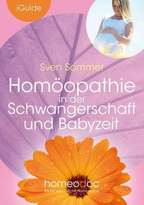 Homöopathie in der Schwangerschaft und Babyzeit