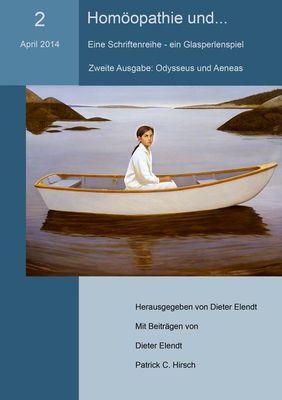 Homöopathie und... (Nr.2). Eine Schriftenreihe - ein Glasperlenspiel