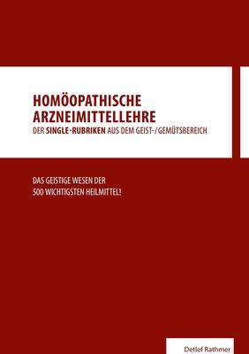 Homöopathische Arzneimittellehre aus dem Geist-/Gemütsbereich