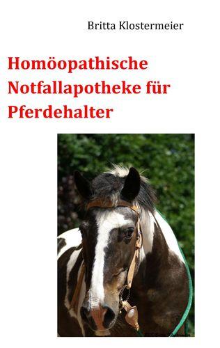Homöopathische Notfallapotheke für Pferdehalter