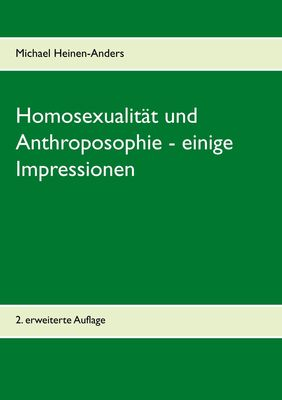 Homosexualität und Anthroposophie - einige Impressionen