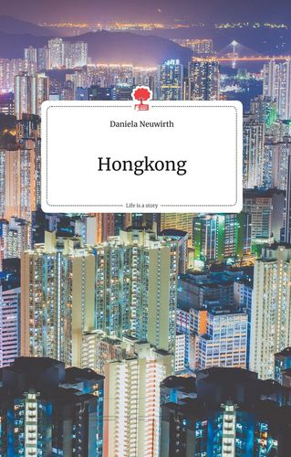 Hongkong. Life is a Story - story.one