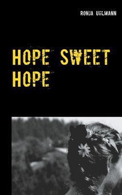 Hope Sweet Hope
