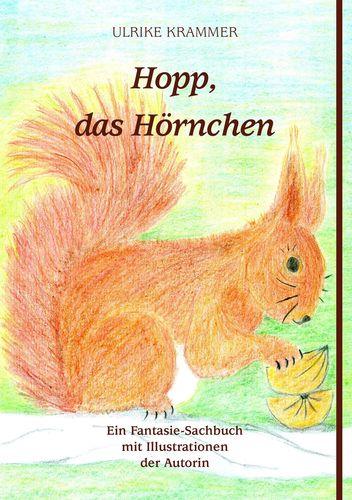 Hopp, das Hörnchen
