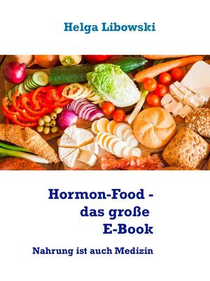 Hormon-Food - das große E-Book