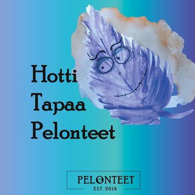 Hotti Tapaa Pelonteet
