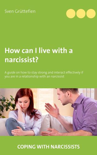 How can I live with a narcissist?