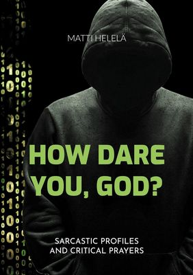 How Dare You, God?