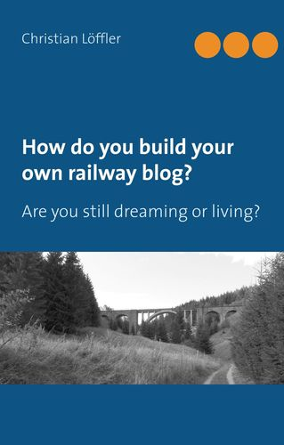How do you build your own railway blog?