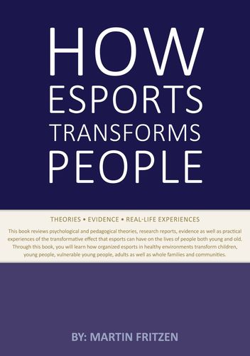 How Esports Transforms People