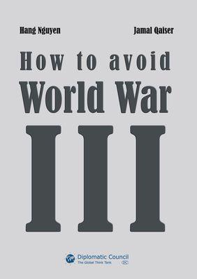 How to avoid World War III
