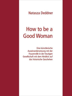 How to be a Good Woman
