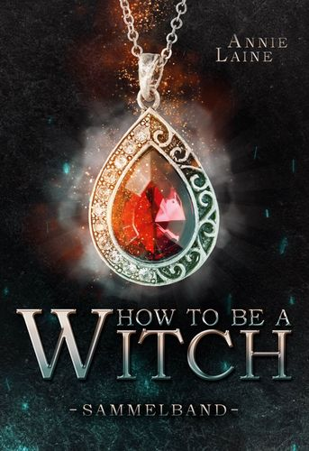 How to be a Witch - Sammelband
