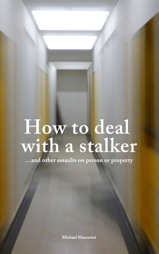 How to deal with a stalker