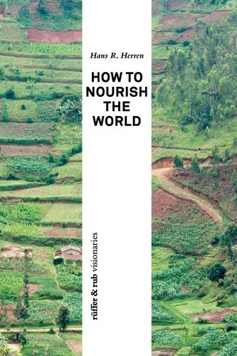 How to Nourish the World