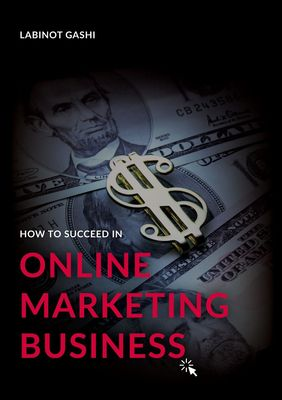 How to Succeed a Online Marketing Business