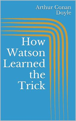 How Watson Learned the Trick