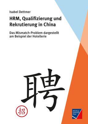 HRM, Qualifizierung und Rekrutierung in China