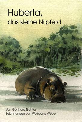 Huberta, das kleine Nilpferd