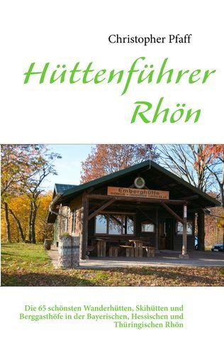 Hüttenführer Rhön