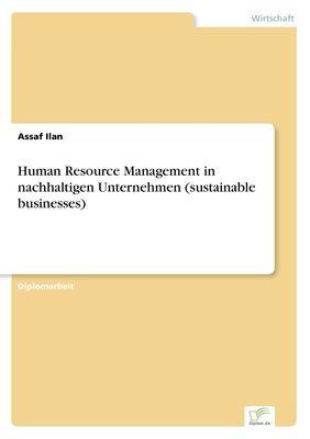 Human Resource Management in nachhaltigen Unternehmen (sustainable businesses)
