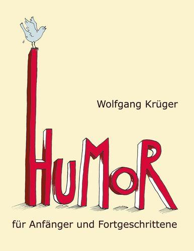 Humor für Anfänger und Fortgeschrittene