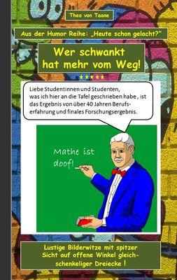 """Humor & Spaß: """"Wer schwankt hat mehr vom Weg!"""""""