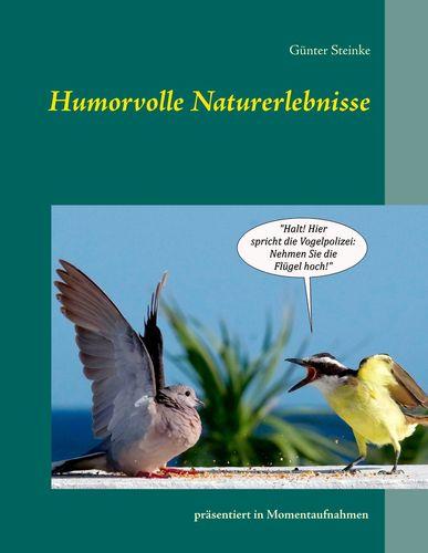 Humorvolle Naturerlebnisse