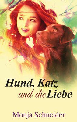 Hund, Katz und die Liebe