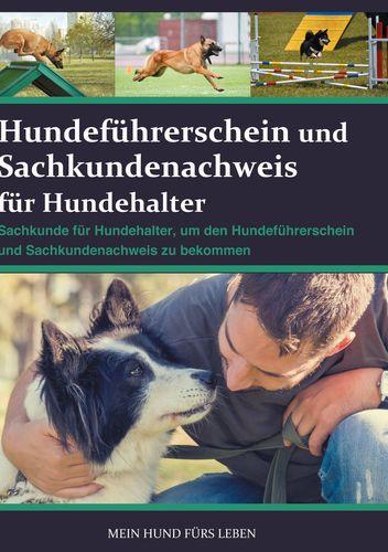 Hundeführerschein und Sachkundenachweis für Hundehalter