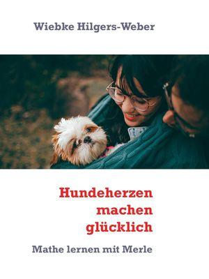 Hundeherzen machen glücklich