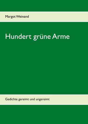 Hundert grüne Arme