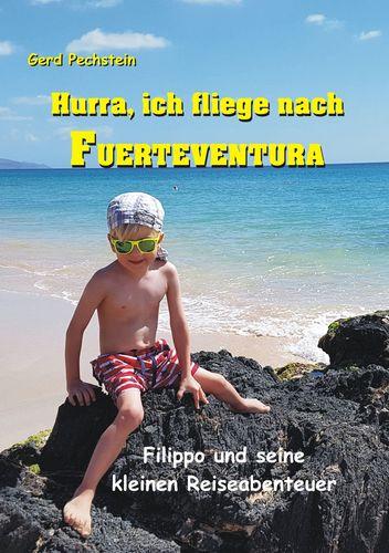 Hurra, ich fliege nach Fuerteventura